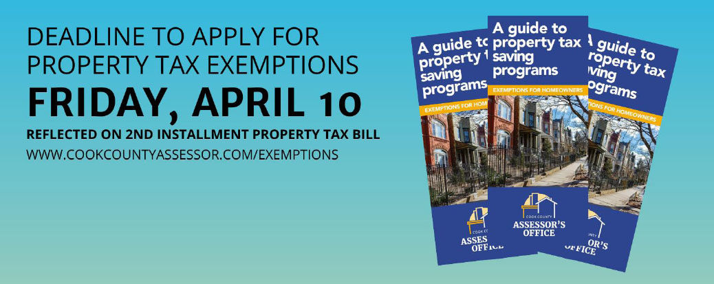 Cook County Assessor's Office – Exemption Deadline on Friday, April 10, 2020